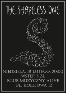 THE SHAPELESS ONE @ KLUB ALIVE | Wrocław | Województwo dolnośląskie | Polska