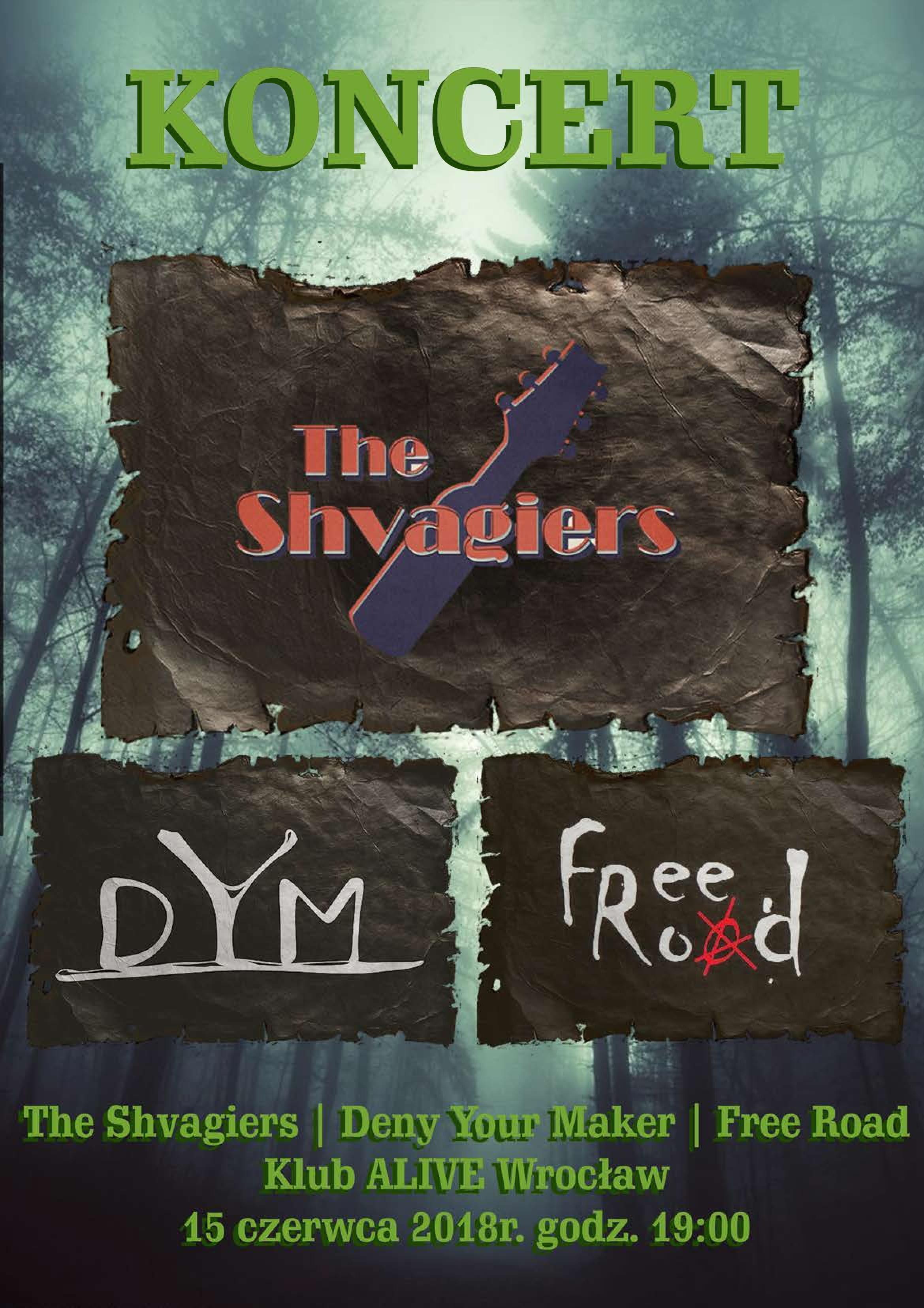 The Shvagiers + Free Road + Dym @ Kolejowa 12