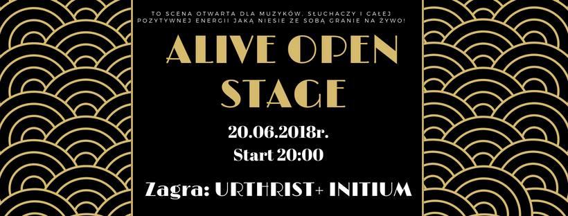 Alive Open Stage:  Urthirst + Initium @ Kolejowa 12