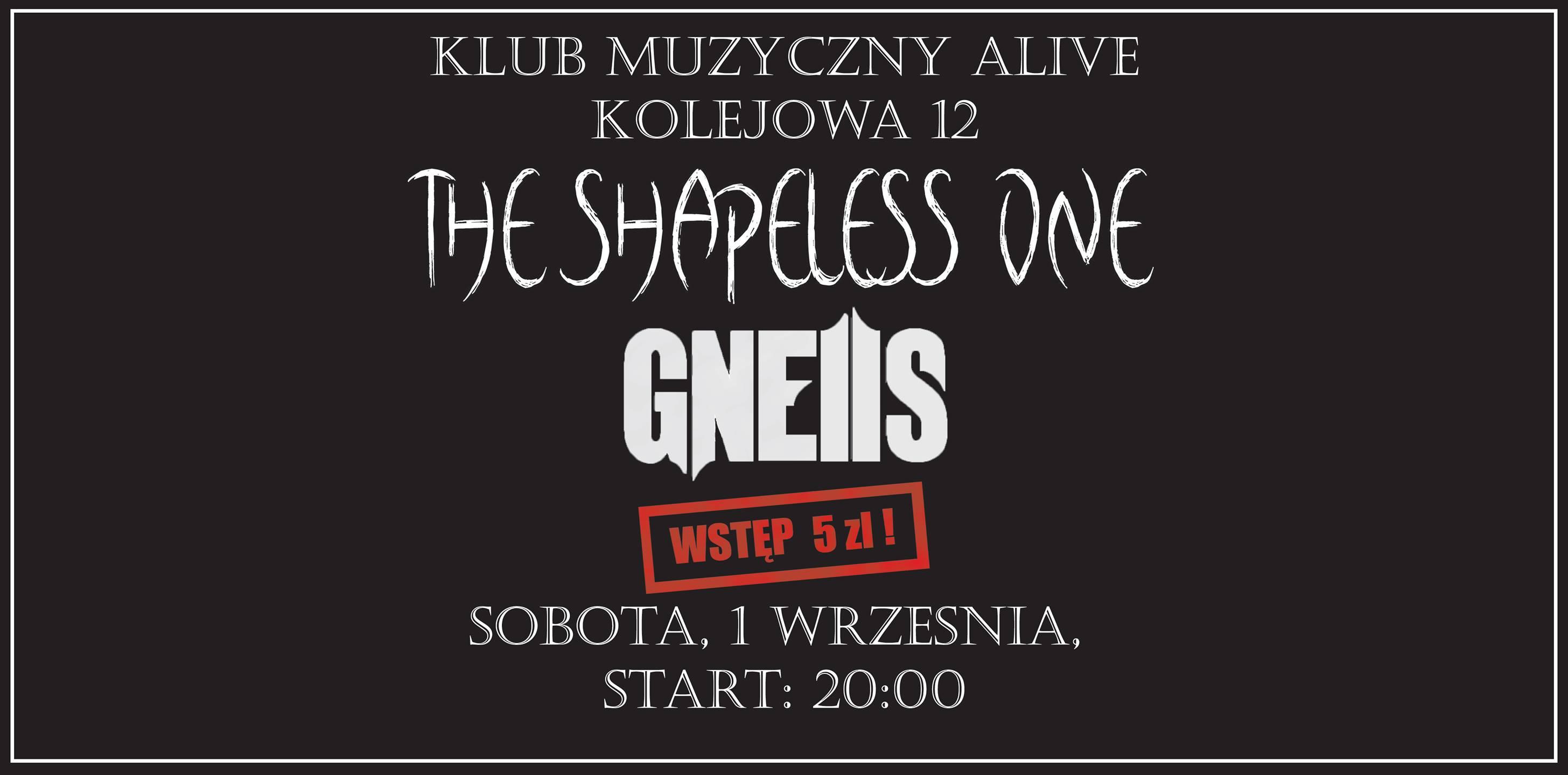 The Shapeless One + Gneiis @ Kolejowa 12