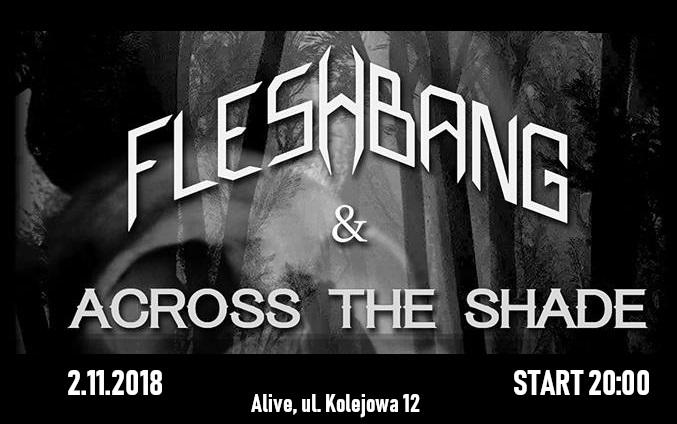 Across The Shade + Fleshbang @ Kolejowa 12