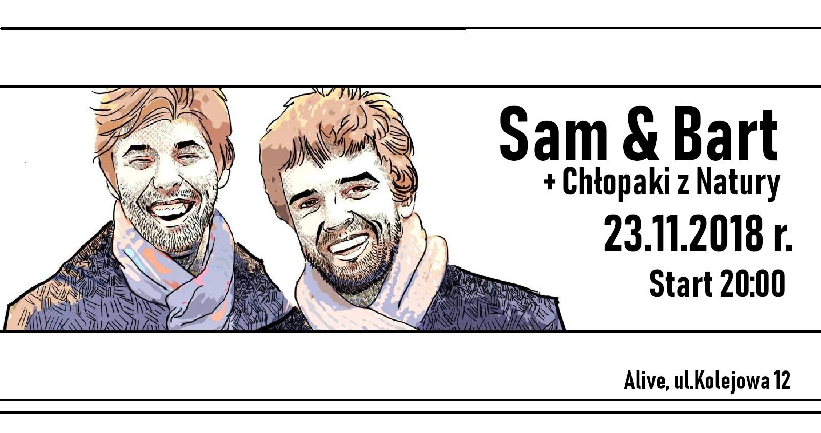 Sam & Bart + Chłopaki z Natury @ Kolejowa 12