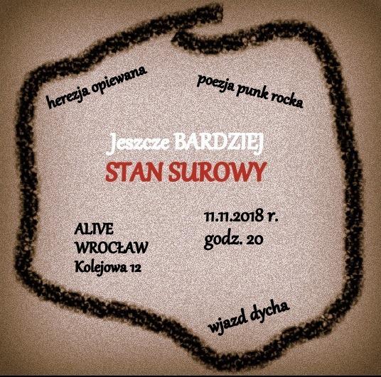 Bardziej + Stan Surowy @ Kolejowa 12