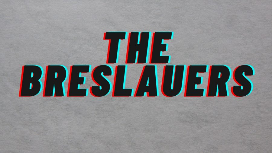 THE BRESLAUERS