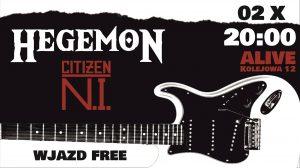 HEGEMON i Citizen N.I. @ ALIVE | Wrocław | Dolnośląskie | Polska