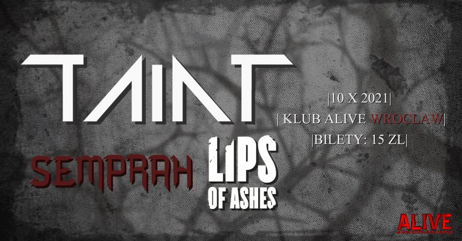 TAINT // SEMPRAH // LIPS OF ASHES
